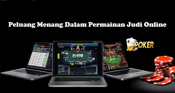 Peluang Menang Dalam Permainan Judi Online