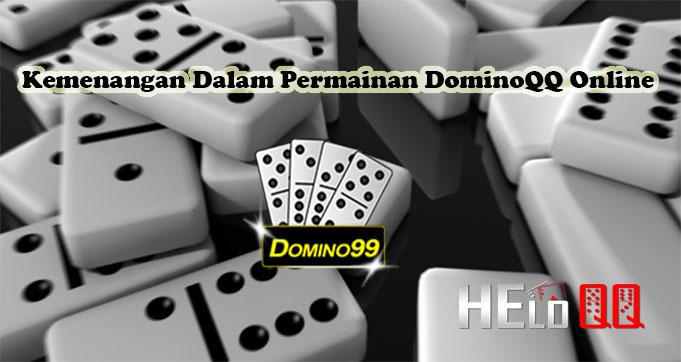 Kemenangan Dalam Permainan DominoQQ Online